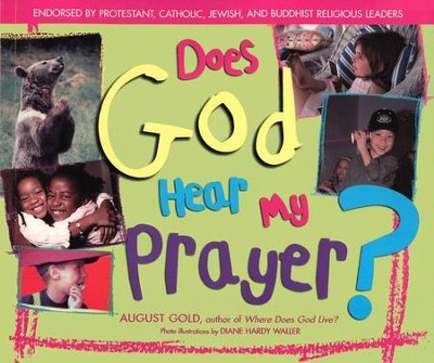 Does God Hear My Prayer?   -     By: August Gold
