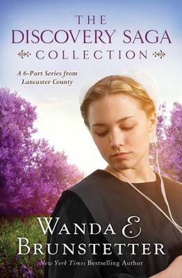 The Discovery Saga Collection: A 6-Part Series from Lancaster County - eBook  -     By: Wanda E. Brunstetter