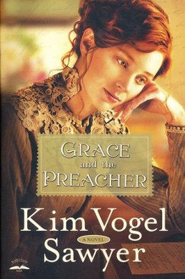 Grace and the Preacher  -     By: Kim Vogel Sawyer
