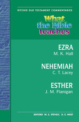 What the Bible Teaches: Ezra, Nehemiah, and Esther  -     By: Jim Flannigan
