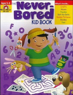 The Never-Bored Kid Book, Ages 5-6   -