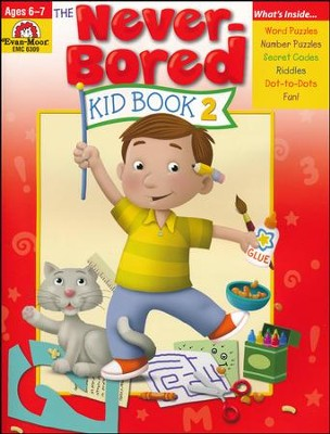 The Never-Bored Kid Book 2, Ages 6-7   -