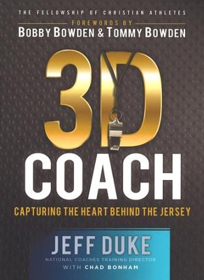 3D Coach: Capturing the Heart Behind the Jersey - eBook  -     By: Jeff Duke, Chad Bonham