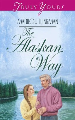The Alaskan Way - eBook  -     By: Marilou Flinkman