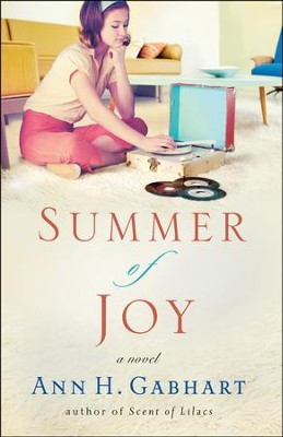 Summer of Joy, Heart of Hollyhill Series #3 (rpkgd)   -     By: Ann H. Gabhart