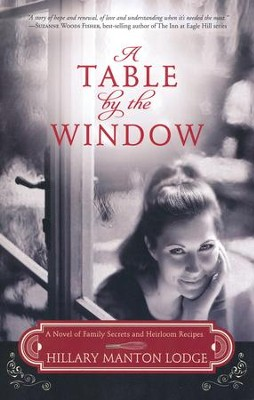 A Table by the Window, Two Blue Doors Series #1   -     By: Hillary Manton Lodge