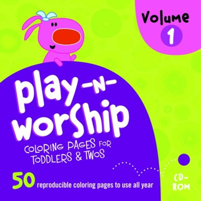 Play-n-Worship Coloring Pages for Toddlers & Twos, Volume 1 on CD-ROM  -