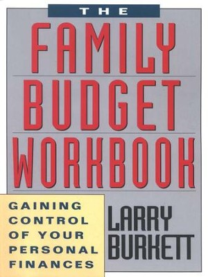 Family Budget Workbook   -     By: Larry Burkett