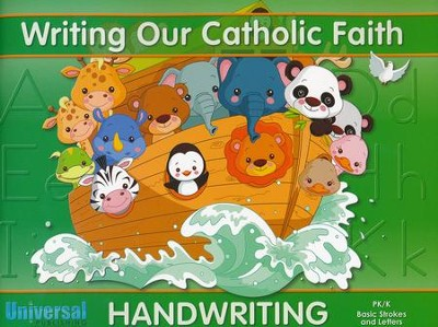 Writing Our Catholic Faith: Basic Strokes & Letters, Grades Pre-K - K  -