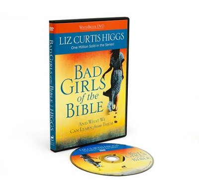 Bad Girls of the Bible DVD: And What We Can Learn from Them  -     By: Liz Curtis Higgs
