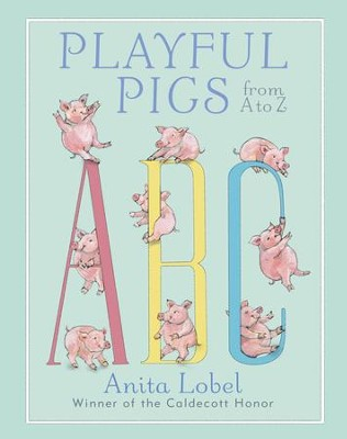 Playful Pigs from A to Z - eBook  -     By: Anita Lobel