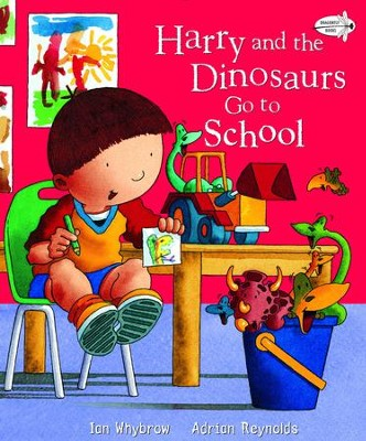 Harry and the Dinosaurs Go To School - eBook  -     By: Ian Whybrow     Illustrated By: Adrian Reynolds