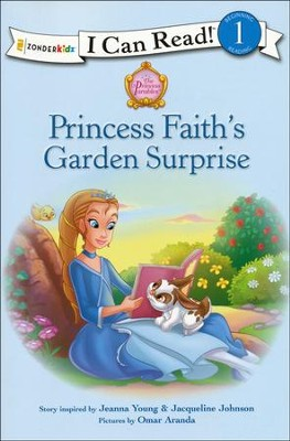 Princess Faith's Garden Surprise  -     By: Jacqueline Johnson, Jeanna Young     Illustrated By: Omar Aranda
