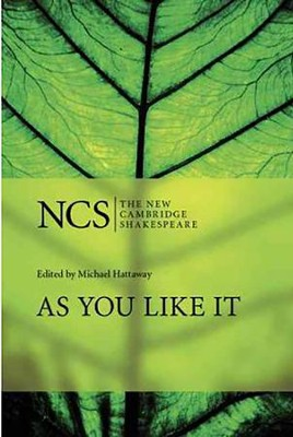 The New Cambridge Shakespeare: As You Like It, 2nd Edition  -     Edited By: Michael Hattaway     By: William Shakespeare