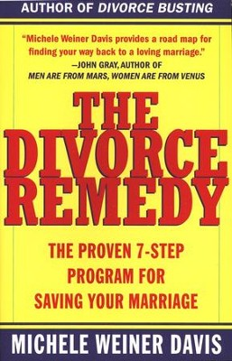The Divorce Remedy   -     By: Michele Weiner Davis
