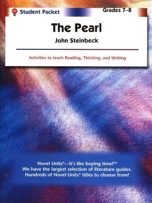 The Pearl, Novel Units Student Packet, Grades 7-8   -     By: John Steinbeck