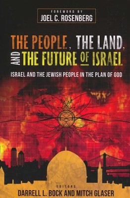 The People, Land, and Future of Isreal: Israel and the Jewish People in the Plan of God - eBook  -     By: Mitch Glaser
