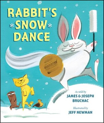 Rabbit's Snow Dance  -     By: Joseph Bruchac     Illustrated By: Jeff Newman