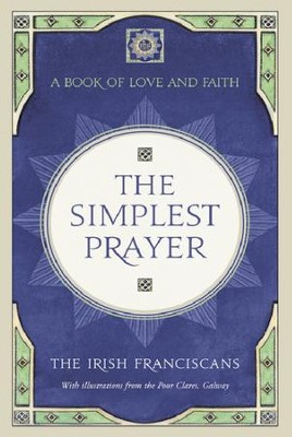 The Simplest Prayer: A Book of Love and Faith / Digital original - eBook  -