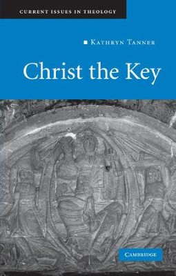 Christ the Key  -     By: Kathryn Tanner
