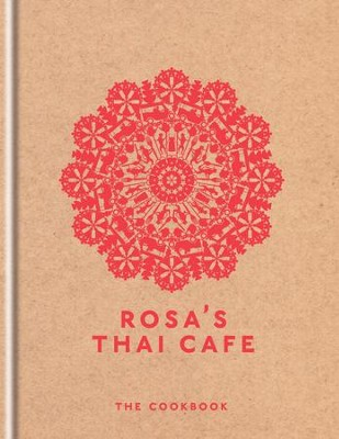 Rosa's Thai Cafe: The Cookbook / Digital original - eBook  -     By: Saiphin Moore