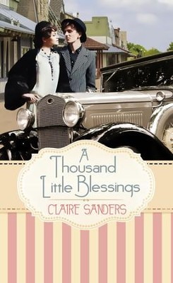 A Thousand Little Blessings - eBook  -     By: Claire Sanders