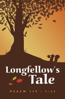 Longfellows Tale - eBook  -     By: Psalm 139 : 1-24