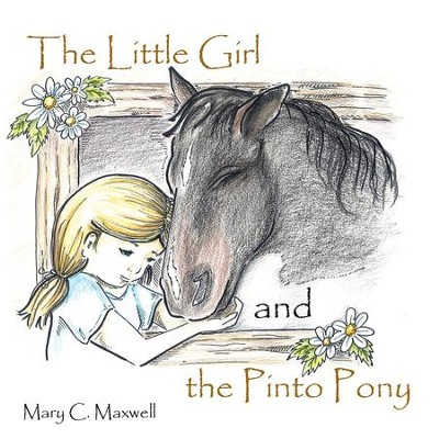 The Little Girl and the Pinto Pony - eBook  -     By: Mary Maxwell