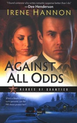 Against All Odds, Heroes of Quantico Series #1   -     By: Irene Hannon