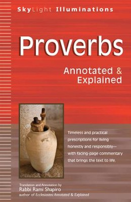 Proverbs: Annotated & Explained  -     By: Rabbi Rami Shapiro