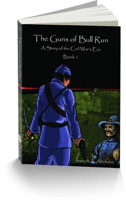 The Guns of Bull Run: A Story of the Civil War's Eve  -     By: Joseph A. Altsheler