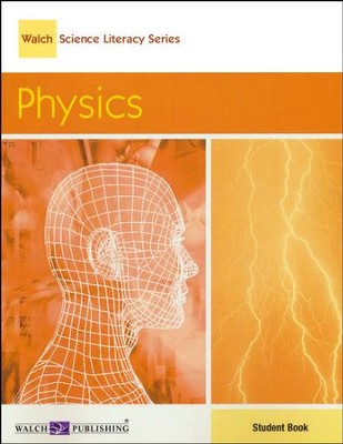 Walch Science Literacy Series: Physics, Student Text   -     By: Homeschool