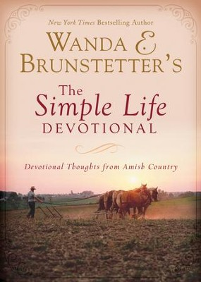 Wanda E. Brunstetter's The Simple Life Devotional: Devotional Thoughts from Amish Country - eBook  -     By: Wanda E. Brunstetter