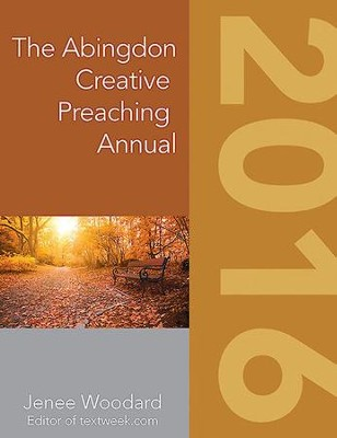 The Abingdon Creative Preaching Annual 2016 - eBook  -     By: Jenee Woodard