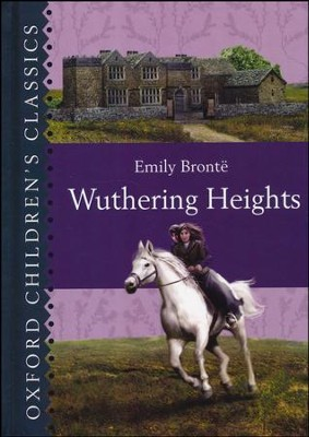 Wuthering Heights (Oxford Children's Classics) Hardcover   -