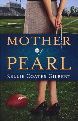 Mother of Pearl   -     By: Kellie Coates Gilbert