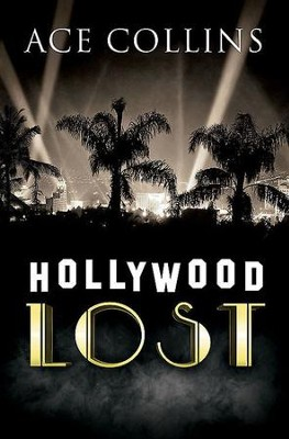 Hollywood Lost - eBook  -     By: Ace Collins
