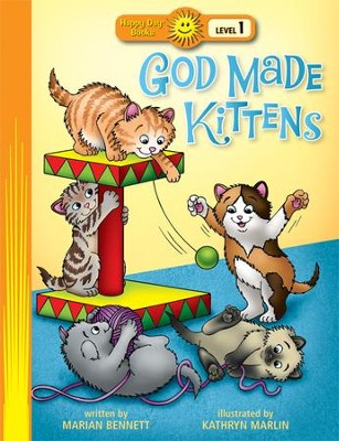 God Made Kittens  -     By: Marian Bennett