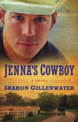 Jenna's Cowboy, The Callahans of Texas Series #1   -     By: Sharon Gillenwater