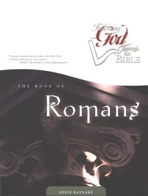 Following God Series: The Book of Romans                                      -     By: Eddie Rasnake