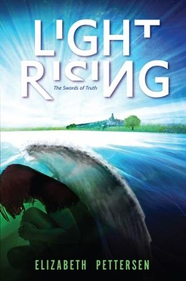 Light Rising: The Swords of Truth - eBook  -     By: Elizabeth Pettersen