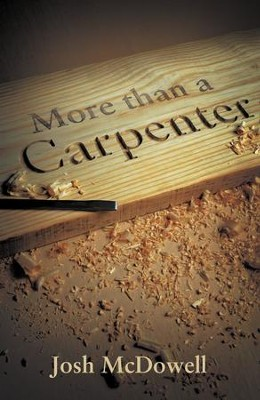 More Than a Carpenter (ESV), Pack of 25 Tracts   -     By: Josh McDowell