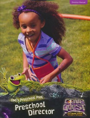 Cave Quest VBS 2016: Preschool Director Manual   -