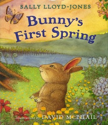 Bunny's First Spring  -     By: Sally Lloyd-Jones, David McPhail