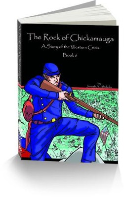 The Rock of Chickamauga: The Story of the Western Crisis  -