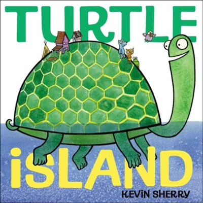 Turtle Island  -     By: Kevin Sherry
