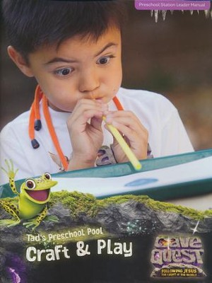 Cave Quest VBS 2016: Preschool Craft & Play Leader Manual   -