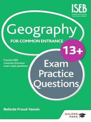 Geography for Common Entrance 13+ Exam Practice Questions / Digital original - eBook  -     By: Belinda Froud-Yannic