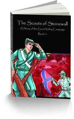 The Scouts of Stonewall: A Story of the Great Valley Campaign  -     By: Joseph A. Altsheler