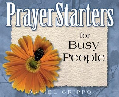 PrayerStarters for Busy People / Digital original - eBook  -     By: Daniel Grippo